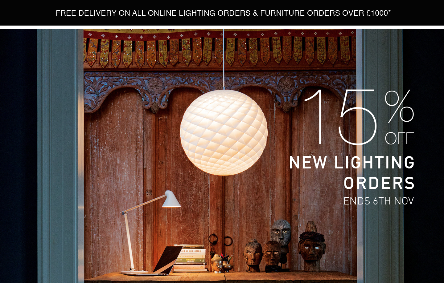 15% OFF NEW LIGHTING ORDERS - ENDS 6TH OF NOVEMBER